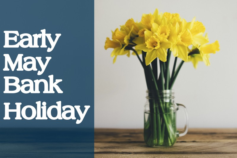 Early May Bank Holiday Opening Times
