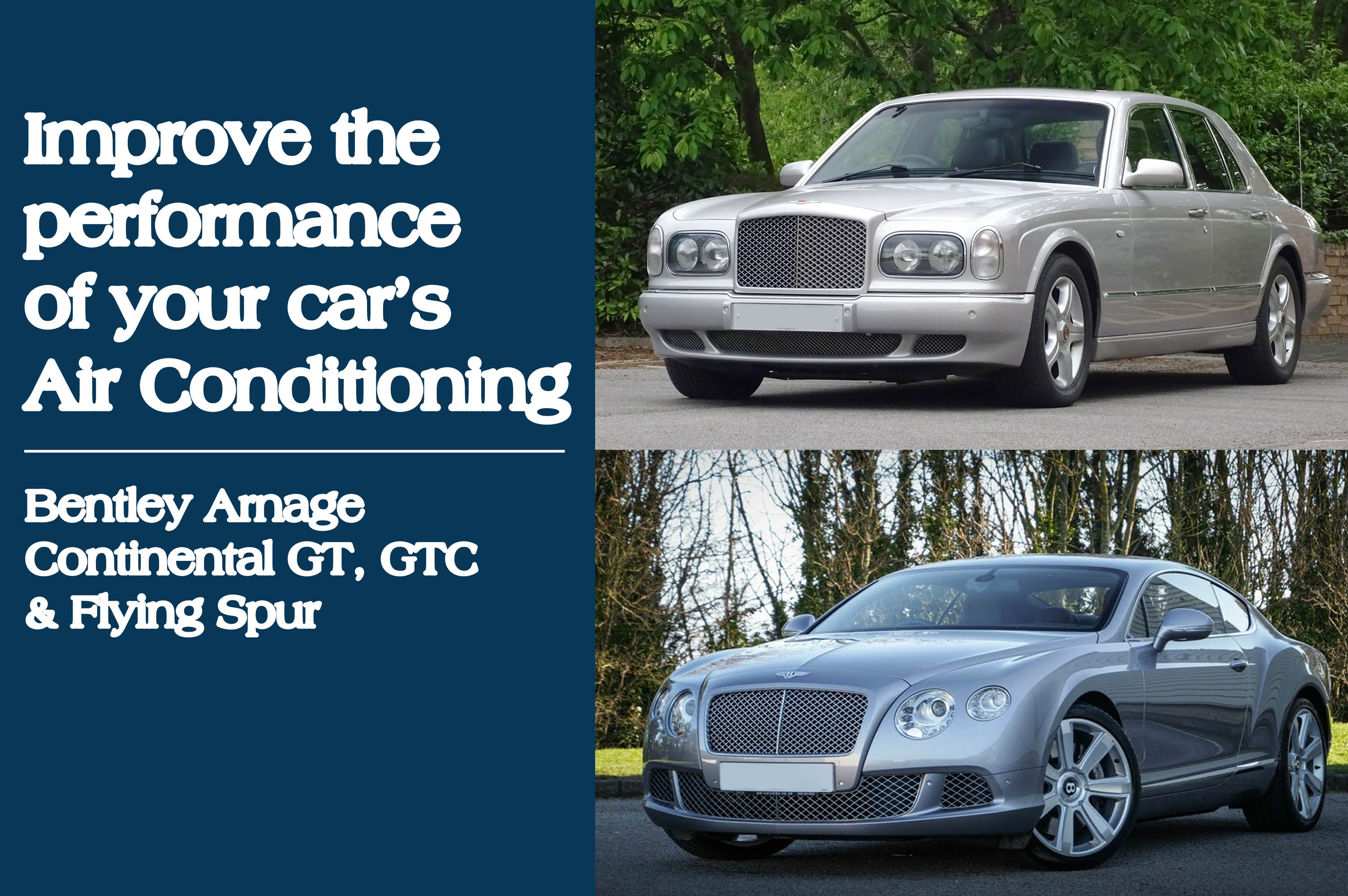 Bentley Arnage & Continental GT, GTC & Flying Spur Air Conditioning