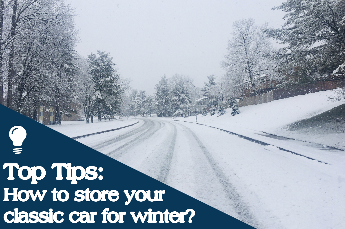 Top Tips: How to store your classic car for winter?